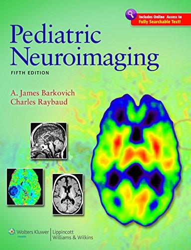 Pediatric Neuroimaging (Hardback): A. James Barkovich, Charles Raybaud