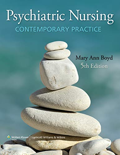 9781605477275: Psychiatric Nursing: Contemporary Practice (Boyd, Psychiatric Nursing)