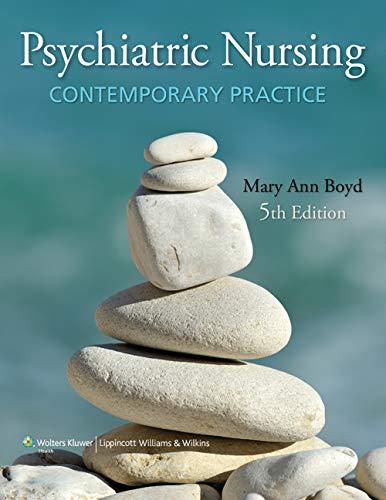 9781605477275: Psychiatric Nursing: Contemporary Practice (Boyd, Psychiatric Nursing)