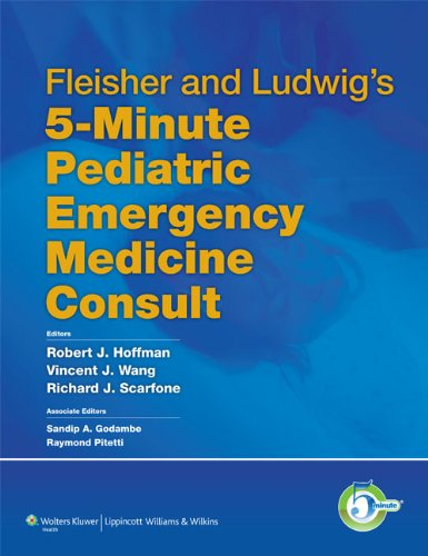 9781605477497: Fleisher and Ludwig's 5-Minute Pediatric Emergency Medicine Consult (The 5-Minute Consult Series)