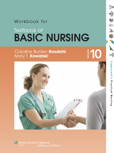 Workbook for Textbook of Basic Nursing (Lippincott's: Rosdahl RN BSN
