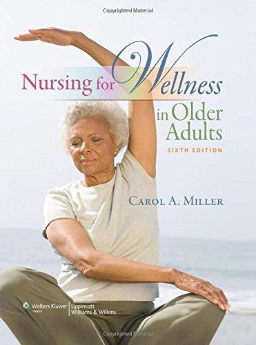 9781605477770: Nursing for Wellness in Older Adults (Miller, Nursing for Wellness in Older Adults)