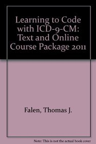 9781605477893: Learning to Code with ICD-9-CM 2011: Text and Online Course Package