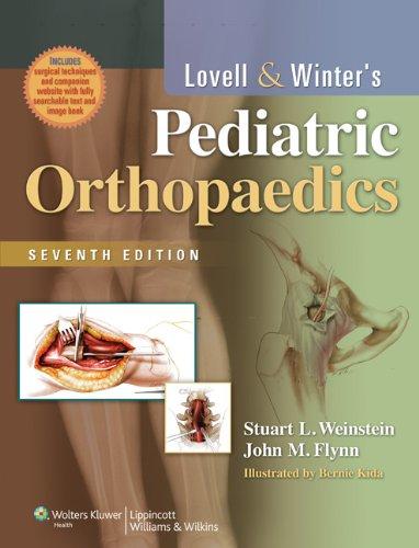 Lovell and Winter's Pediatric Orthopaedics (Pediatric Orthopaedics: Stuart L Weinstein
