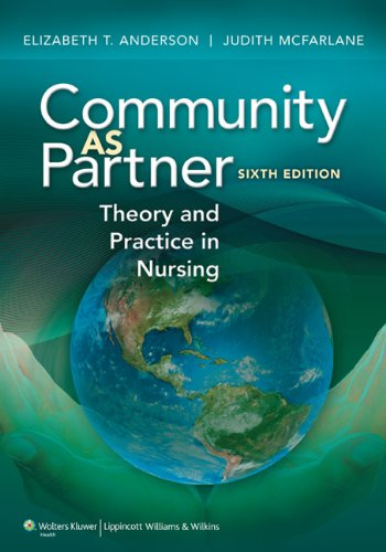 9781605478555: Community as Partner: Theory and Practice in Nursing (Anderson, Community as Partner)