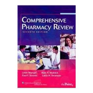 Comprehensive Pharmacy Review, 7e and Comprehensive Pharmacy Review CD-ROM, 7e: Shargel