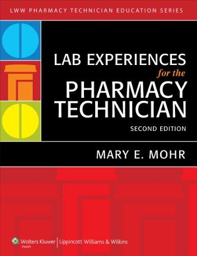 9781605479507: Lab Experiences for the Pharmacy Technician (Lww Pharmacy Technician Education)