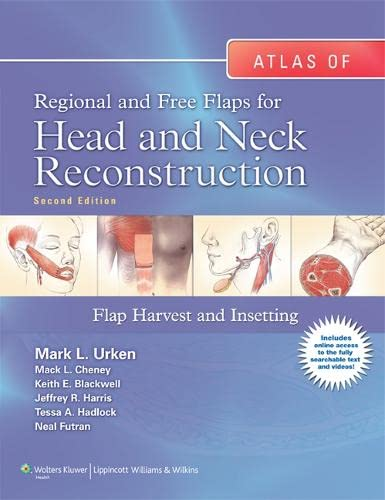 9781605479729: Atlas of Regional and Free Flaps for Head and Neck Reconstruction: Flap Harvest and Insetting