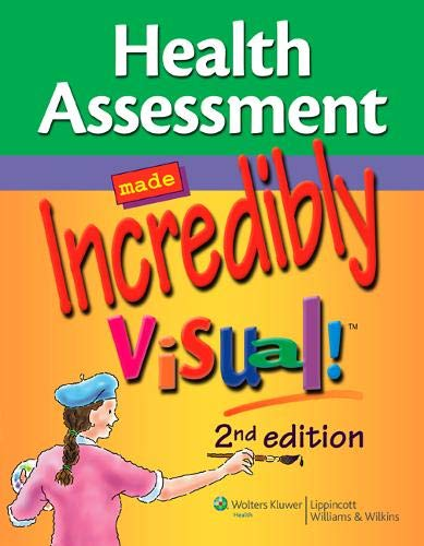 9781605479736: Health Assessment Made Incredibly Visual! (Incredibly Easy! Series®)