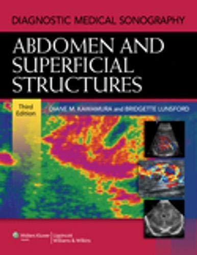 Diagnostic Medical Sonography: Abdomen and Superficial Structures: Diane Kawamura