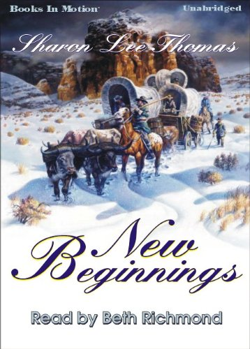 New Beginnings by Sharon Lee Thomas from Books In Motion.com: Sharon Lee Thomas