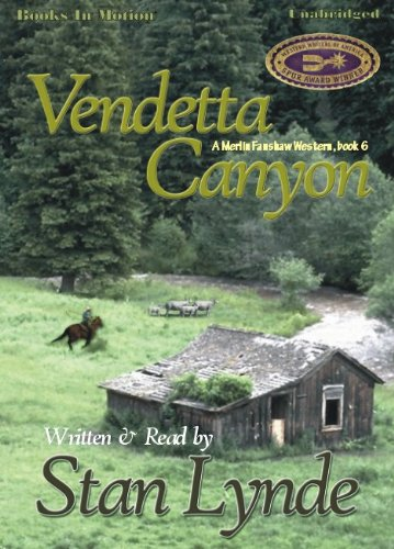 9781605481982: Vendetta Canyon by Stan Lynde (Merlin Fanshaw Series, Book 6) from Books In Motion.com