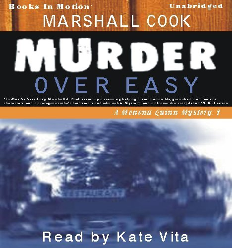 Murder Over Easy by Marshall Cook, (Monona Quinn Series, Book 1) from Books In Motion.com (160548296X) by Marshall Cook