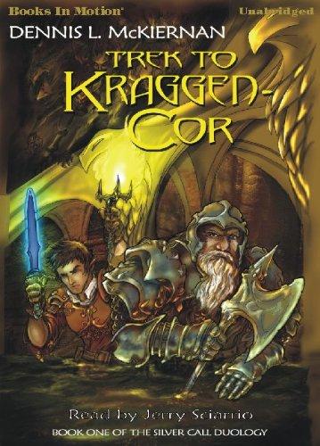9781605483818: Trek To Kraggen-Cor by Dennis L. McKiernan (Silver Call Series, Book 1) from Books In Motion.com