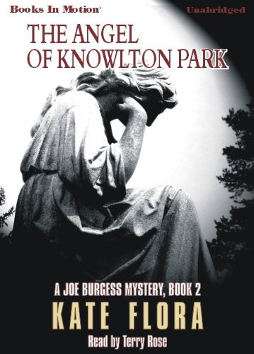 9781605486888: The Angel of Knowlton Park by Kate Flora (Joe Burgess Series, Book 2) from Books In Motion.com