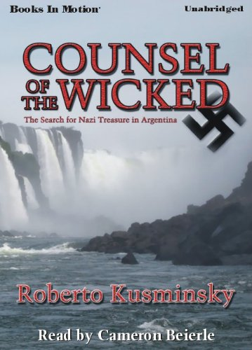 9781605487274: Counsel Of The Wicked by Roberto Kusminsky from Books In Motion.com
