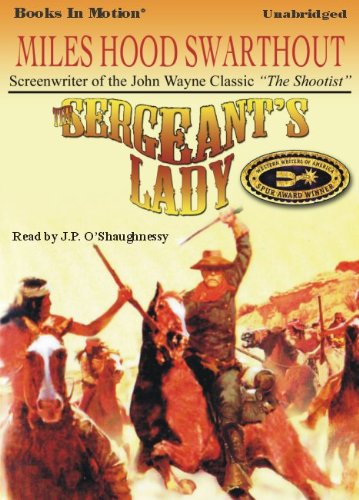 9781605488905: The Sergeant's Lady by Miles Hood Swarthout from Books In Motion.com