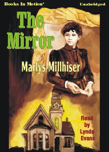 9781605489421: The Mirror by Marlys Millhiser from Books In Motion.com