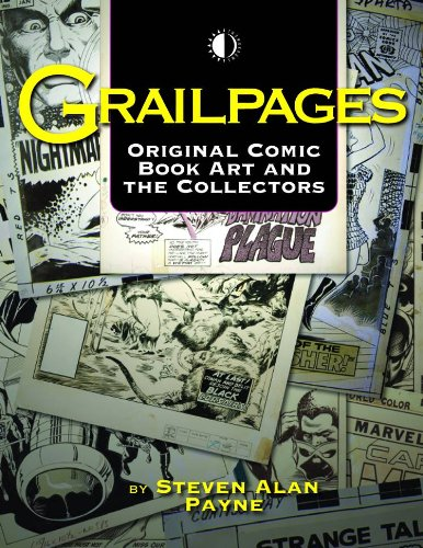 9781605490151: Grailpages: Original Comic Book Art And The Collectors