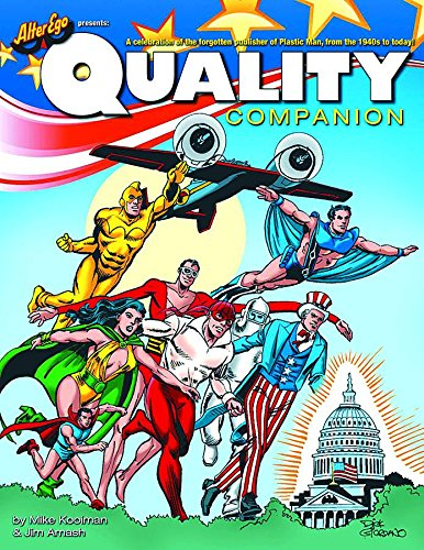 The Quality Companion: Celebrating the Forgotten Publisher of Plastic Man