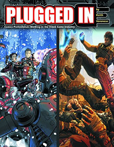 9781605490472: Plugged In! Comics Professionals Working in the Video Game Industry