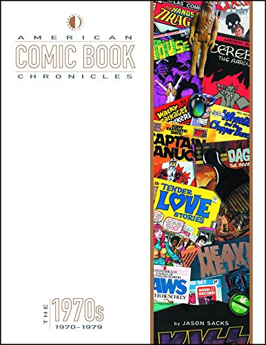 9781605490564: American Comic Book Chronicles: The 1970s