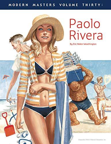 Modern Masters Volume 30: Paolo Rivera: Nolen-Weathington, Eric