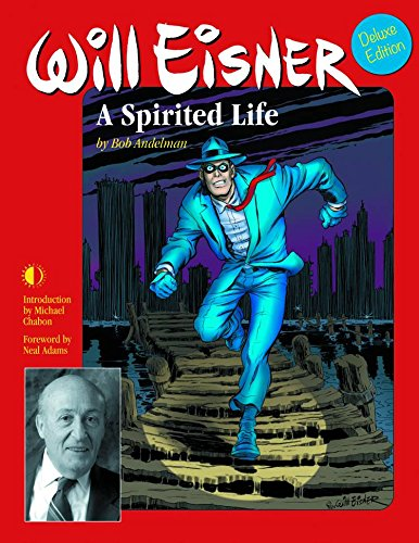 9781605490618: Will Eisner: A Spirited Life (Deluxe Edition)