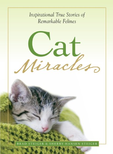 9781605500164: Cat Miracles: Inspirational True Stories of Remarkable Felines
