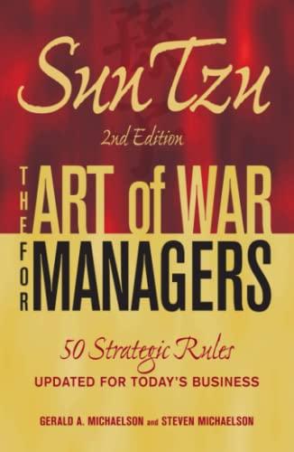 Sun Tzu - The Art of War: Gerald A Michaelson,