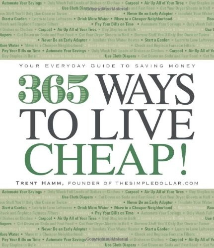 9781605500423: 365 Ways to Live Cheap: Your Everyday Guide to Saving Money