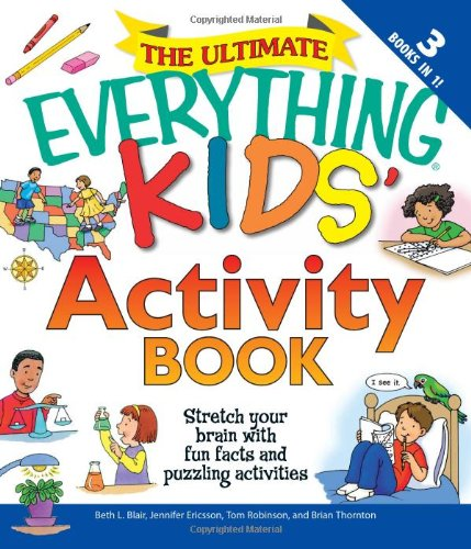 9781605500997: The Ultimate Everything Kids' Activity Book: Stretch your brain with fun facts and puzzling activities