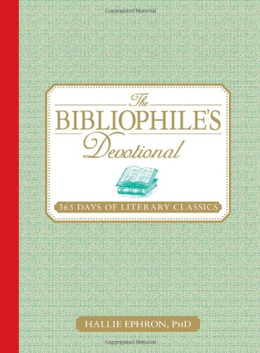 9781605501055: The Bibliophile's Devotional: 365 Days of Literary Classics