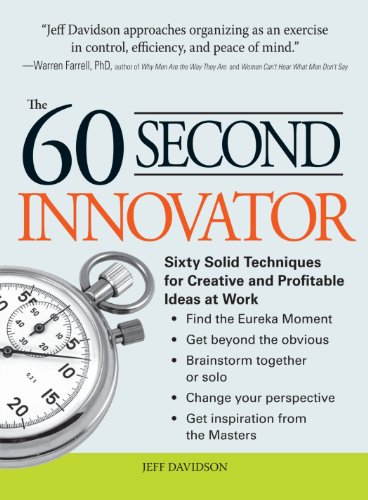9781605506593: The 60 Second Innovator: Sixty Solid Techniques for Creative and Profitable Ideas at Work