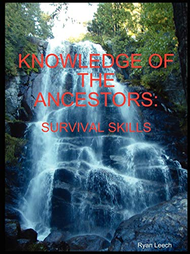 9781605520216: Knowledge of the Ancestors: Survival Skills (B&W)