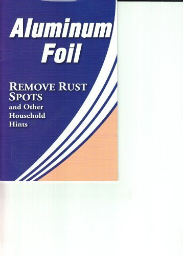9781605530055: Aluminum Foil (Removes Rust Spots and Other Household Hints)