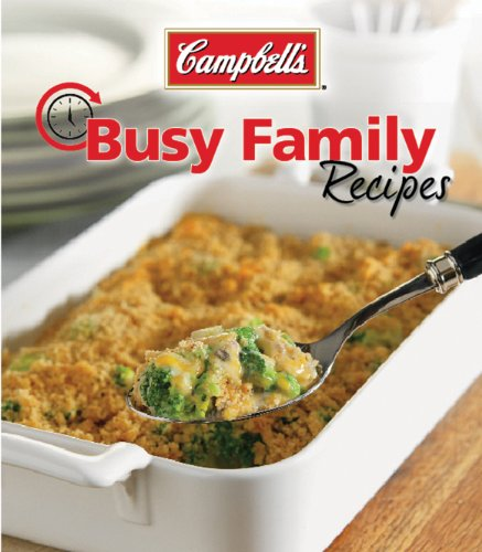 9781605531823: Campbell's Busy Family Recipes