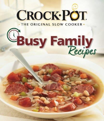 9781605531847: Crock Pot Busy Family Recipes