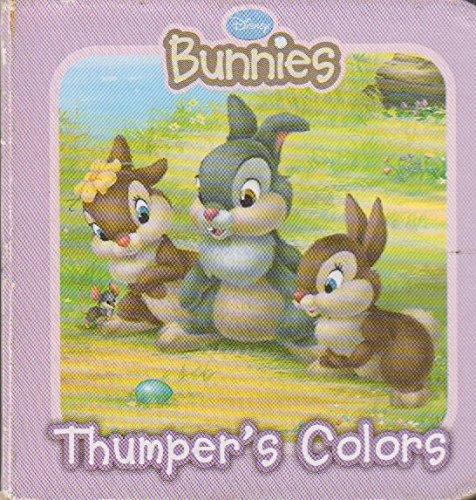 9781605532769: Disney Bunnies, Thumper's Colors