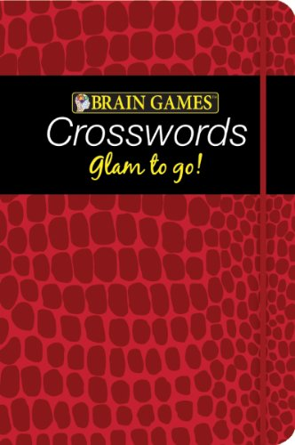 9781605535609: Brain Games Glam to Go! Crossword Puzzles (burgundy cover)