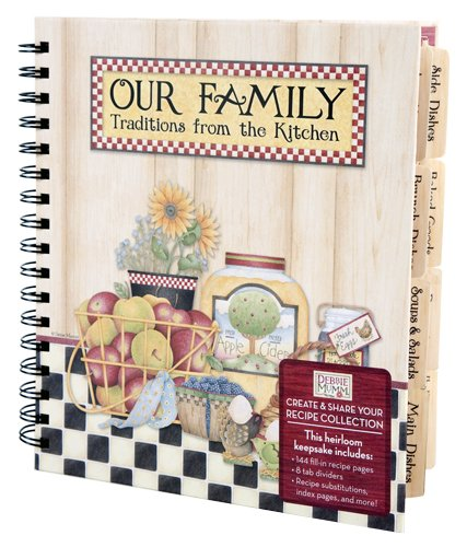 9781605536057: Debbie Mumm, Our Family: Traditions from the Kitchen: Recipe Keeper
