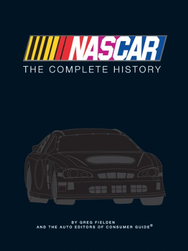 9781605536767: NASCAR: The Complete History