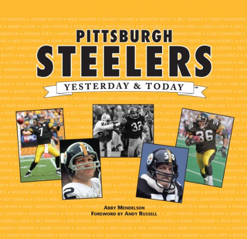 9781605537580: Pittsburgh Steelers (Yesterday & Today)