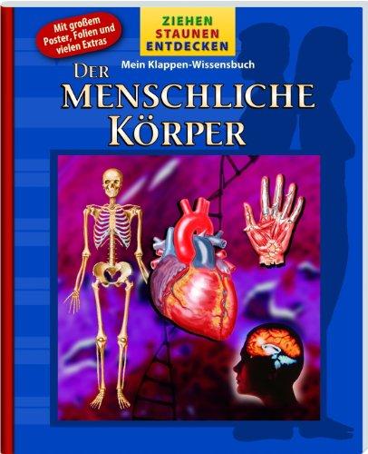 9781605538266: Ziehen-Staunen-Entdecken: Der menschliche Körper: Mit großem Poster, Folien und vielen Extras