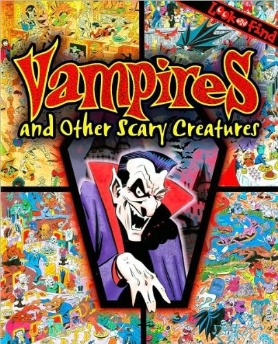 9781605538396: Vampires & Other Scary Creatures Look and Find (Look and Find Series)