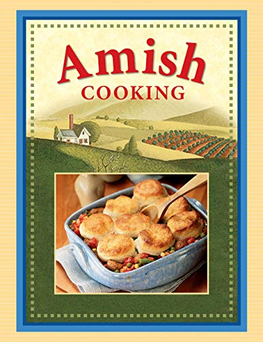 AMISH COOKING: Publications International.WEBER, Louis