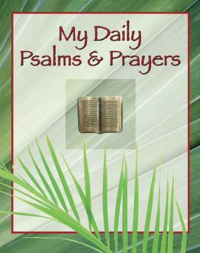 9781605538976: My Daily Psalms and Prayers (Deluxe Daily Prayer Books)
