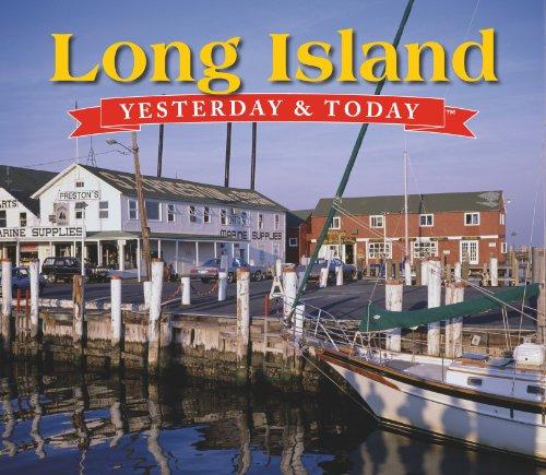Long Island: Yesterday & Today: Gary W. Wojtas