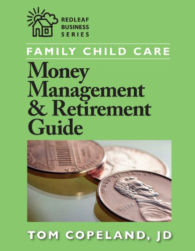 9781605540092: Family Child Care Money Management and Retirement Guide (Redleaf Business Series)