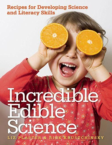 9781605540177: Incredible Edible Science: Recipes for Developing Science and Literacy Skills